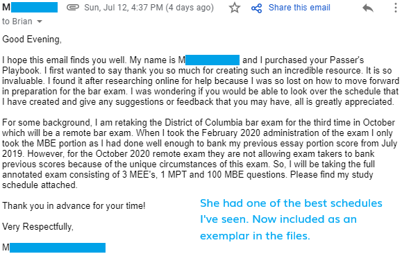 """""""I purchased your Passer's Playbook. I first wanted to say thank you so much for creating such an incredible resource. It is so invaluable. I found it after researching online for help because I was so lost on how to move forward in preparation for the bar exam."""""""