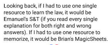 """If I had to use one single resource to learn the law, it would be Emanuel's S&T . . . . If I had to use one resource to memorize, it would be Brian's Magicsheets."""