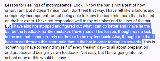 """""""I have also not stopped, and figured out what I can do better, and I have let the bar be the feedback for the mistakes I have made. This lesson, though, was a kick in the ass that I shouldn't rely on the bar to be my feedback. Also, it taught me that I have to get through this short pain that is the bar in order to reap its rewards."""""""
