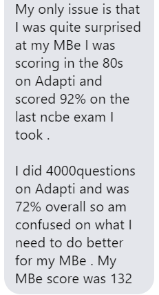 """""""I did 4000 questions on AdaptiBar and was 72% overall, so I'm confused on what I need to do better for my MBE."""""""